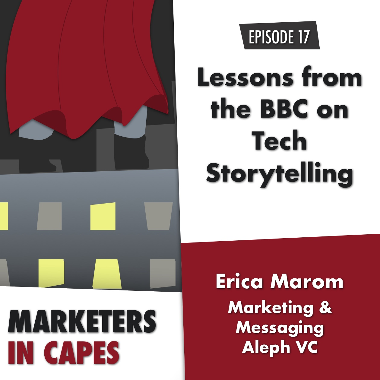 Lessons from the BBC on Tech Storytelling with Erica Marcom from Aleph VC E. 17