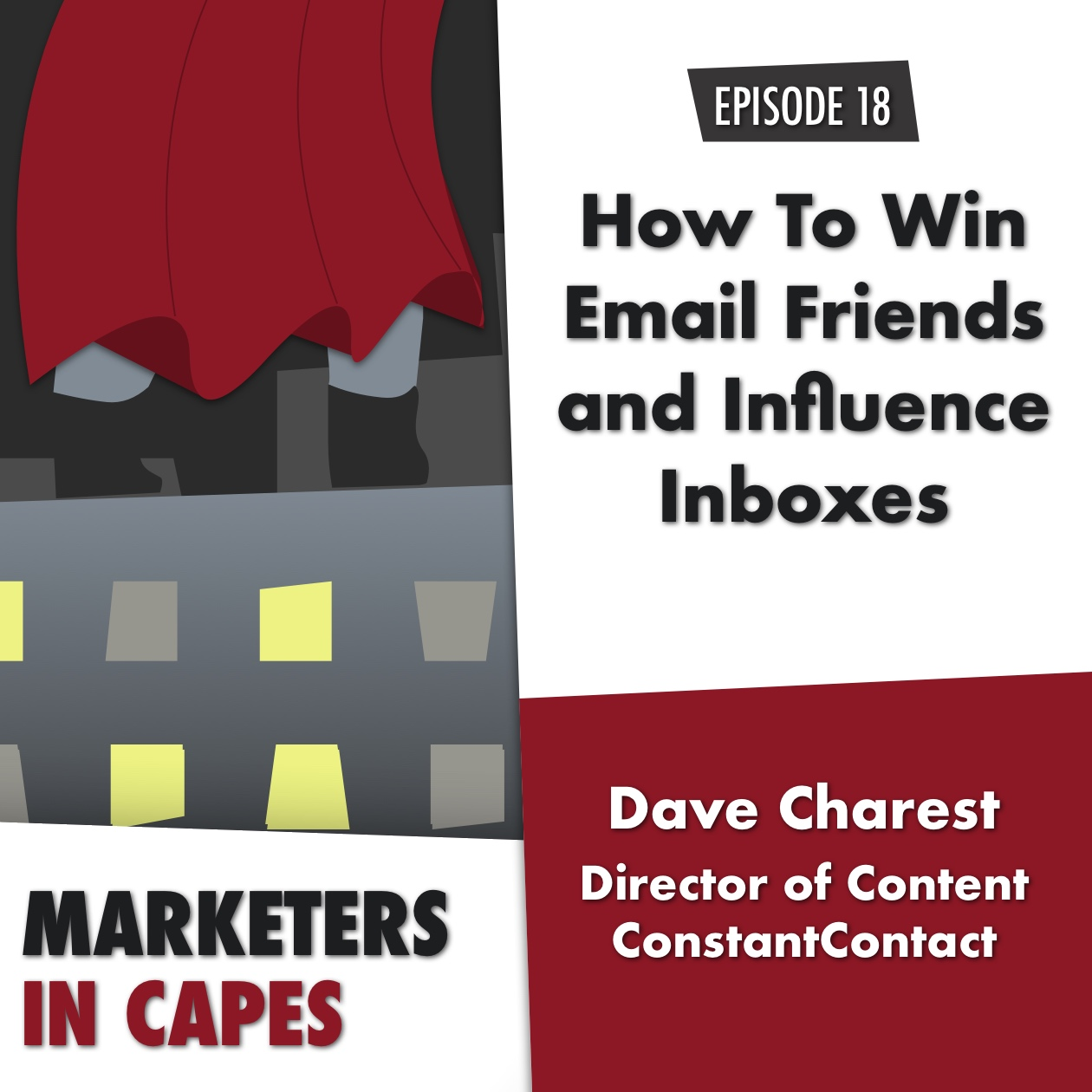 How To Win Email Friends and Influence Inboxes with Dave Charest from Constant Contact