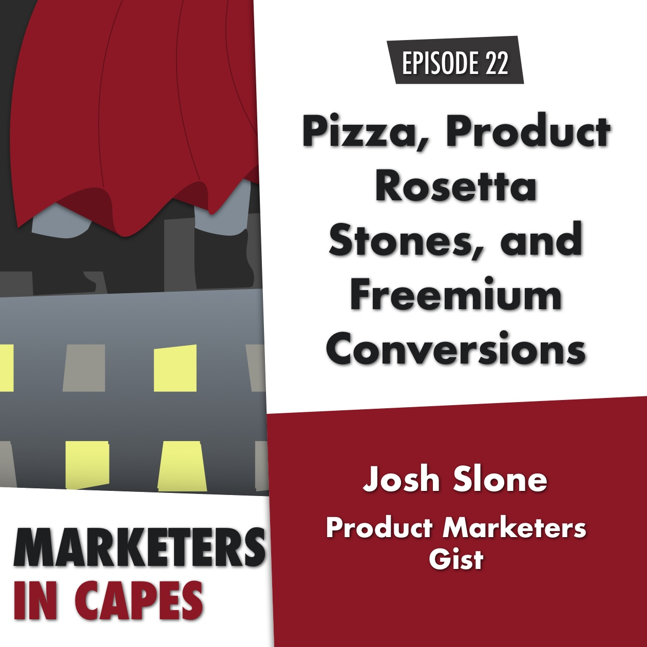 Pizza, Product Rosetta Stones, and Freemium Conversions with Gist's Josh Slone