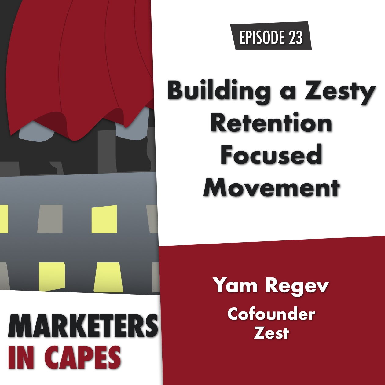 Building a Zesty, Retention-Focused Movement with Yam Regev, Cofounder of Zest